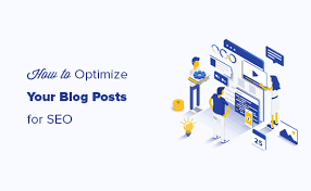 5 Techniques To Optimize Your Blog Posts
