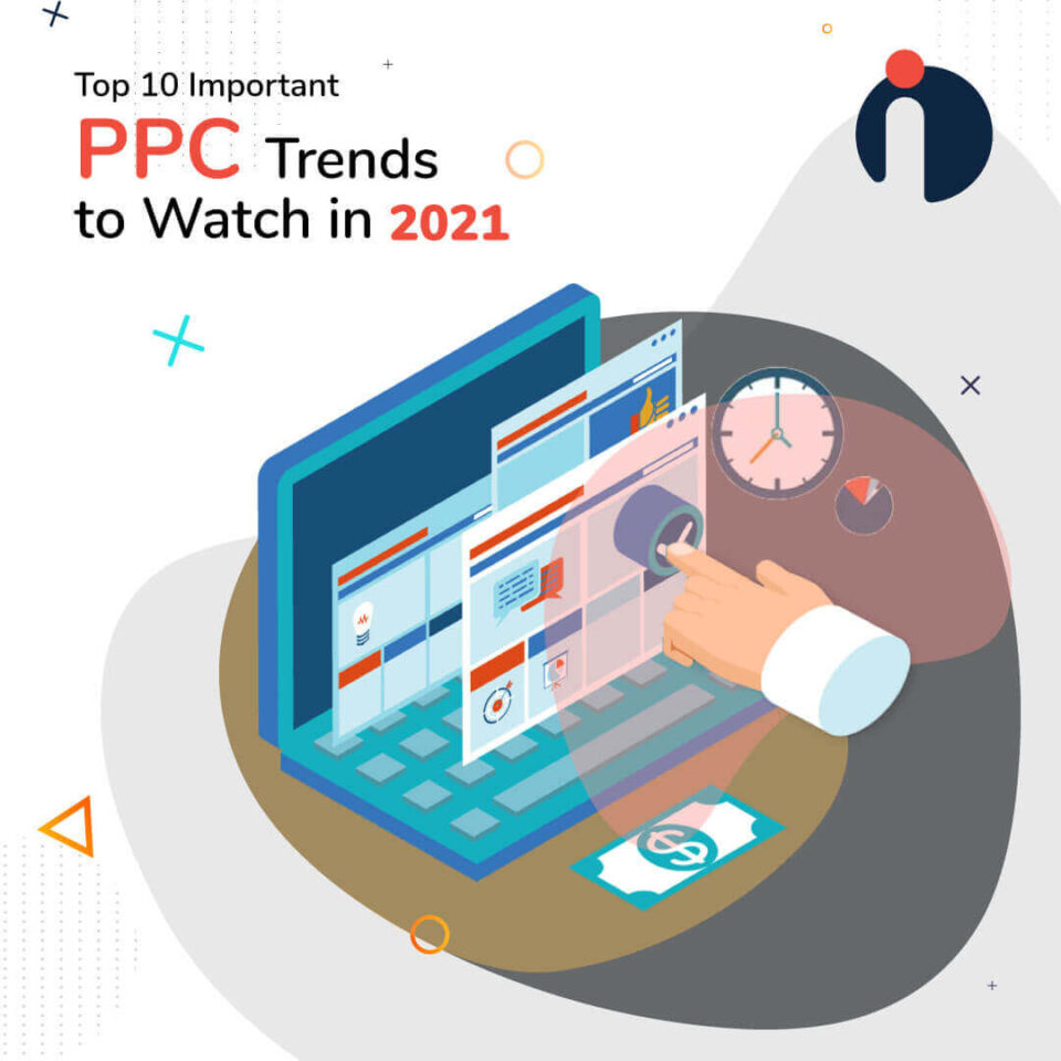 Top 10 PPC Trends to Jump on in 2021