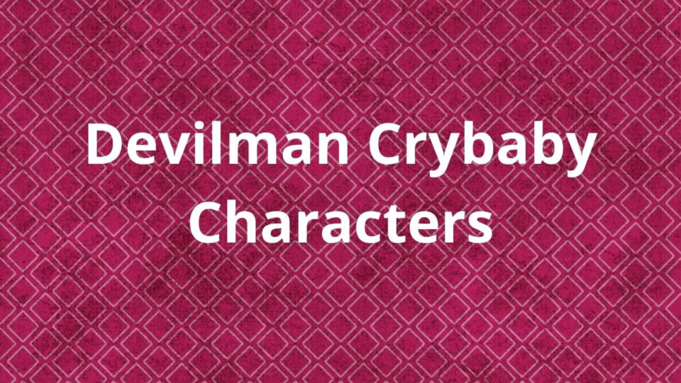 Devilman Crybaby Characters
